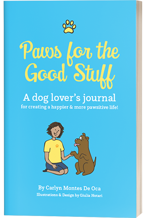 Paws for the Good Stuff - A Dog Lover's Journal